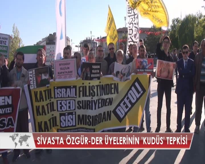 SİVAS'TA ÖZGÜR-DER ÜYELERİNİN 'KUDÜS' TEPKİSİ