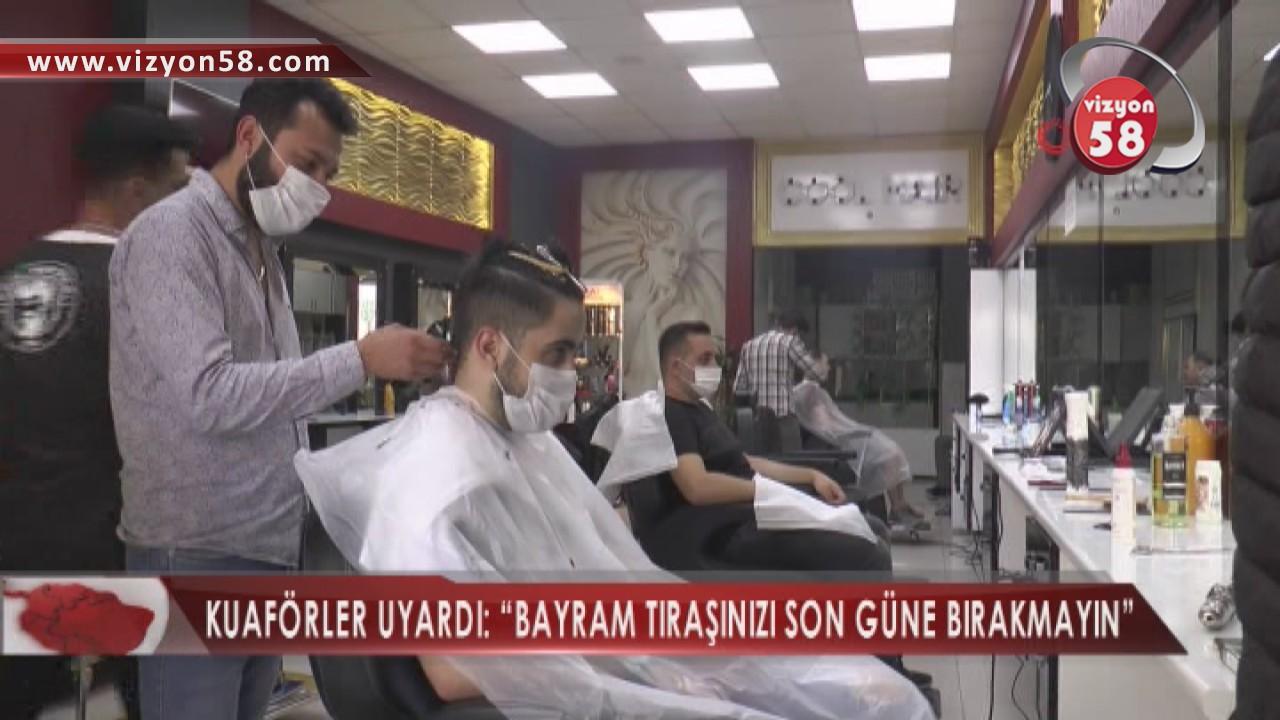 """KUAFÖRLER UYARDI: """"BAYRAM TIRAŞINIZI SON GÜNE BIRAKMAYIN"""""""