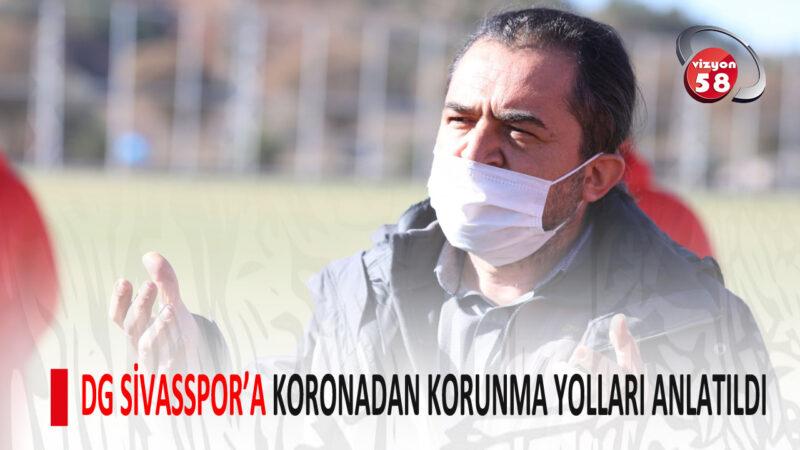 SİVASSPOR'A KORONADAN KORUNMA YOLLARI ANLATILDI