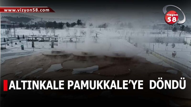 ALTINKALE PAMUKKALE'YE  DÖNDÜ