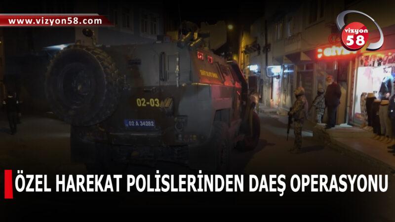 ÖZEL HAREKAT POLİSLERİNDEN DAEŞ OPERASYONU