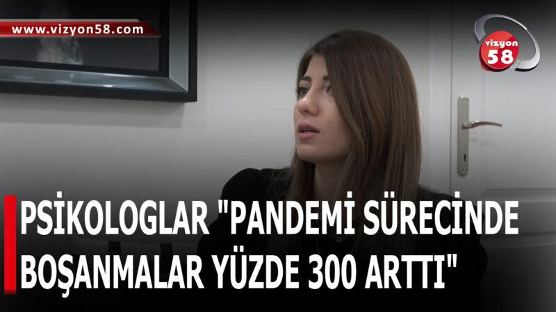 """PSİKOLOGLAR """"PANDEMİ SÜRECİNDE BOŞANMALAR YÜZDE 300 ARTTI"""""""