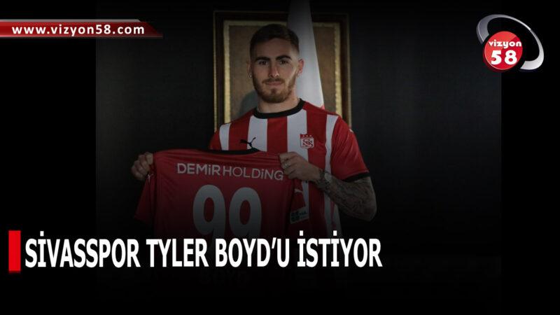 SİVASSPOR TYLER BOYD'U İSTİYOR