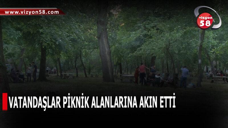 VATANDAŞLAR PİKNİK ALANLARINA AKIN ETTİ