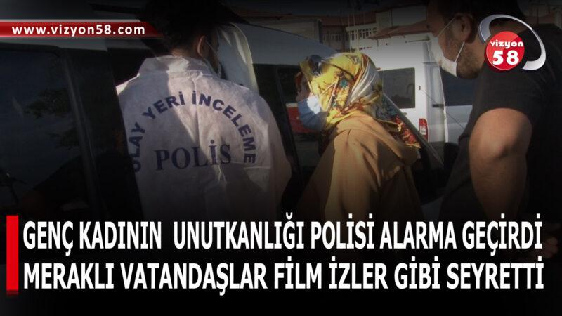 GENÇ KADININ  UNUTKANLIĞI POLİSİ ALARMA GEÇİRDİ
