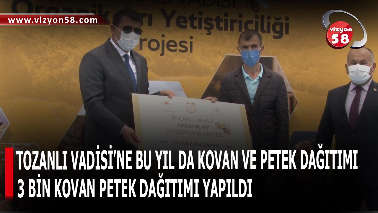 TOZANLI VADİSİ'NE BU YIL DA KOVAN VE PETEK DAĞITIMI