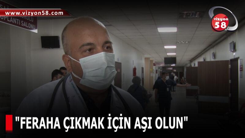 """""""FERAHA ÇIKMAK İÇİN AŞI OLUN"""""""