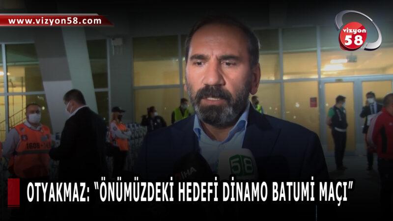 """OTYAKMAZ: """"ÖNÜMÜZDEKİ HEDEFİ DİNAMO BATUMİ MAÇI"""""""