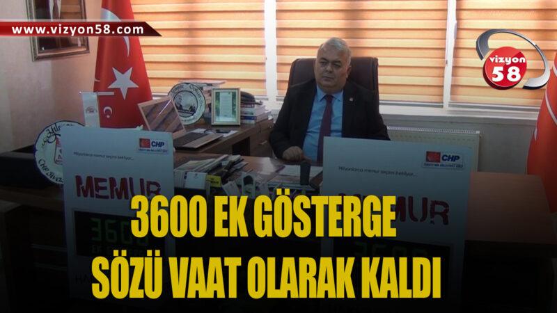 3600 EK GÖSTERGE SÖZÜ VAAT OLARAK KALDI